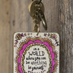Be Yourself Art & Soul Keychain