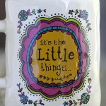 It's the Little Things Art & Soul Mug