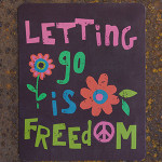 Letting go Freedom Magnet